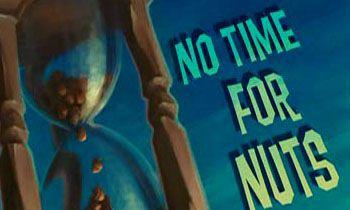 Не час для горіхів
