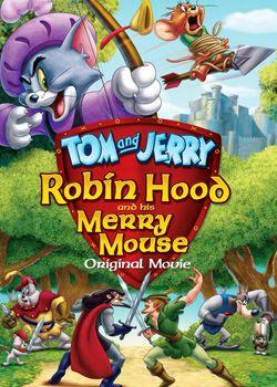 Том і Джеррі: Робін Гуд і весела миша