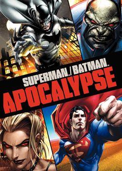 Супермен/Бетмен: Апокаліпсис