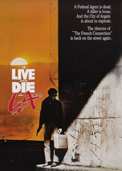 Жити й померти в Лос-Анджелесі