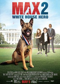 Макс 2: Герой Білого Дому