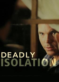 Смертельна ізоляція