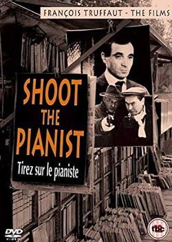 Стріляйте в піаніста